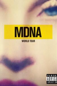 Фильм Madonna: The MDNA Tour смотреть онлайн