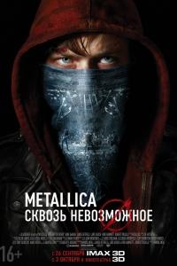 Фильм Metallica: Сквозь невозможное смотреть онлайн