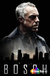 Фильм Детектив Босх 1,2 сезон смотреть онлайн