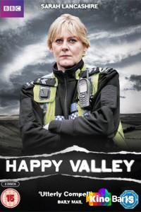 Фильм Счастливая долина 1 сезон смотреть онлайн