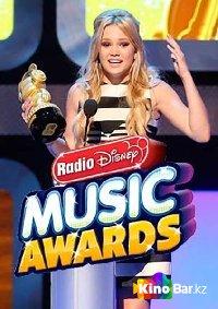 Фильм Музыкальная премия Радио Disney-2014 смотреть онлайн