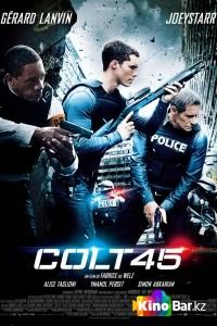 Фильм Кольт 45 смотреть онлайн