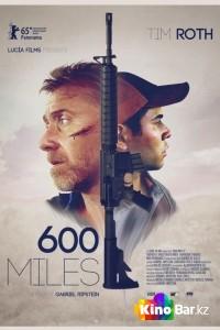 Фильм 600 миль смотреть онлайн