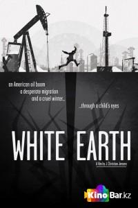 Фильм Белая земля смотреть онлайн