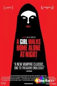 Фильм Девушка возвращается одна ночью домой смотреть онлайн