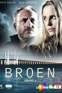 Фильм Мост 3 сезон 10 серия смотреть онлайн