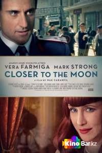 Фильм Ближе к Луне смотреть онлайн