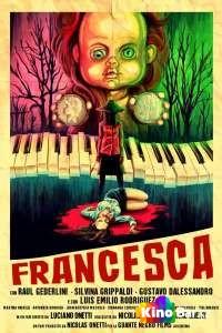 Фильм Франческа смотреть онлайн