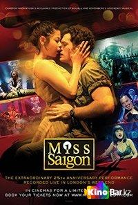 Фильм Мисс Сайгон: 25-ая годовщина смотреть онлайн