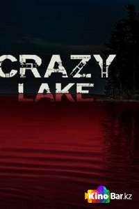 Фильм Безумное озеро смотреть онлайн