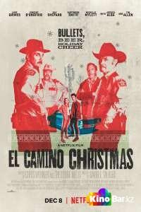 Фильм Рождество в Эль-Камино смотреть онлайн