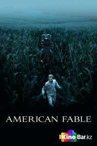 Фильм Американская басня смотреть онлайн
