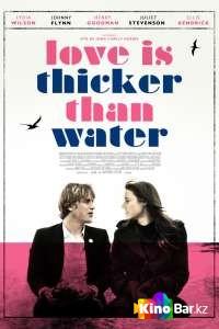 Фильм Любовь гуще воды смотреть онлайн