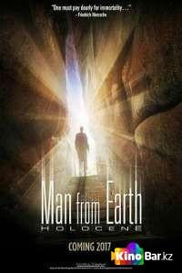 Фильм Человек с Земли: Голоцен смотреть онлайн