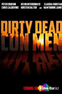 Фильм Грязные мёртвые мошенники смотреть онлайн