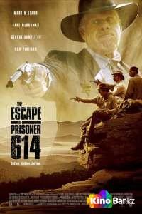Фильм Побег заключённого 614 смотреть онлайн