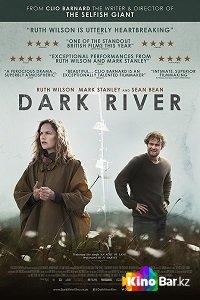 Фильм Темная река смотреть онлайн