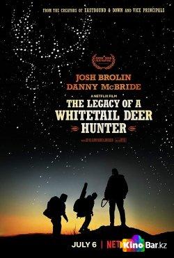 Фильм Наследие охотника на белохвостого оленя смотреть онлайн