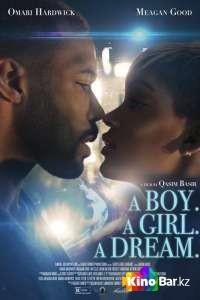 Фильм Парень. Девушка. Мечта смотреть онлайн