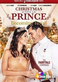 Фильм Рождество с принцем - королевская свадьба смотреть онлайн