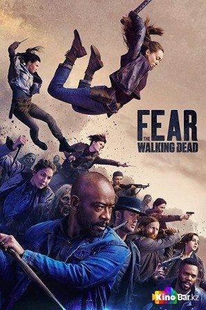 Бойтесь ходячих мертвецов 6 сезон 1-9 серия (2020)